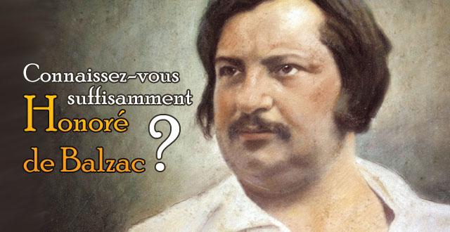 Q.C.M. : Connaissez-vous suffisamment Honoré de Balzac ?