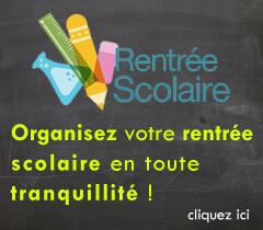 Organisez votre rentrée scolaire en toute tranquillité !