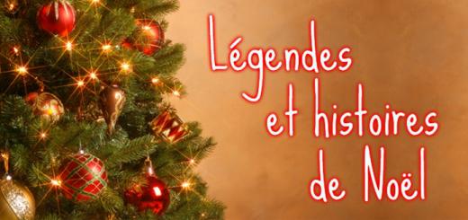 Légendes et histoire de Noël