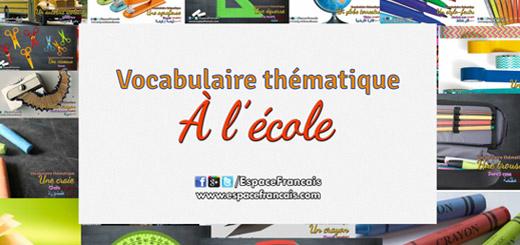 À l'école - Vocabulaire français thématique
