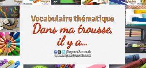 Vocabulaire français thématique - Dans ma trousse, il y a...