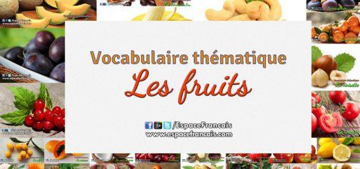 Les fruits - Vocabulaire français thématique