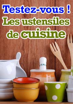 Quiz : Connaissez-vous le nom des ustensiles de cuisine ? Testez vos connaissances !